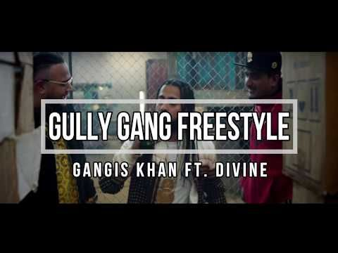 Gully Gang Freestyle Gangis Khan, Divine Mp3 Song Download