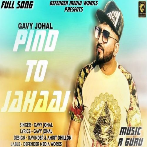 Pind To Jahaaj Gavy Johal Mp3 Song Download