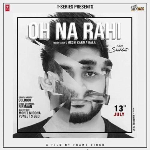 Oh Na Rahi Goldboy Mp3 Song Download
