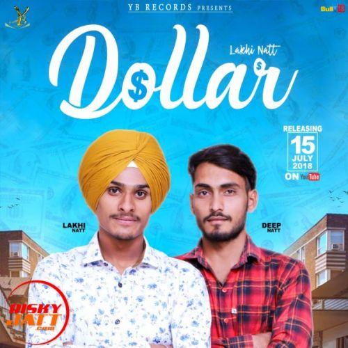 Dollar Lakhi Natt, Deep Natt Mp3 Song Download