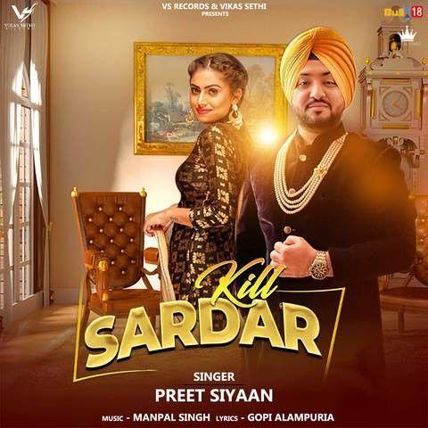 Kill Sardar Preet Siyaan Mp3 Song Download