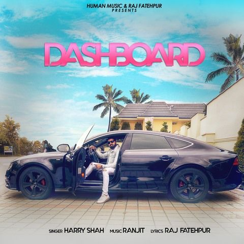 Dashboard Harry Shah Mp3 Song Download