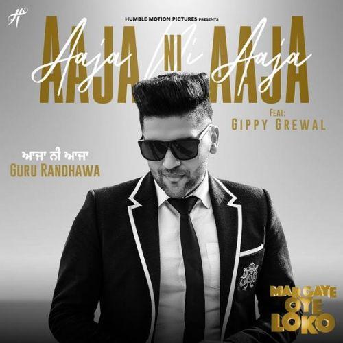 Aaja Ni Aaja (Mar Gaye Oye Loko) Guru Randhawa Mp3 Song Download