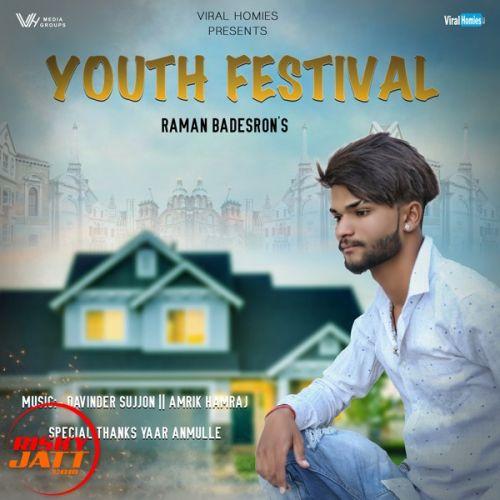 Youth Festival Raman Badesron Mp3 Song Download