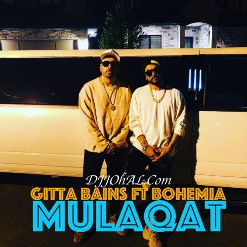 Mulaqat Gitta Bains, Bohemia Mp3 Song Download