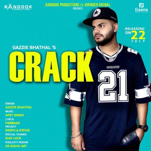 Crack Gazzie Bhathal Mp3 Song Download