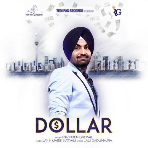 Dollar Ravinder Grewal Mp3 Song Download