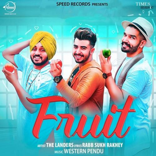 Fruit The Landers Mp3 Song Download