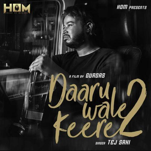 Daaru Aale Keere 2 Tej Sahi Mp3 Song Download