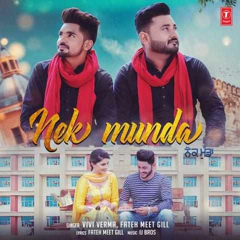 Nek Munda Vivi Verma Mp3 Song Download