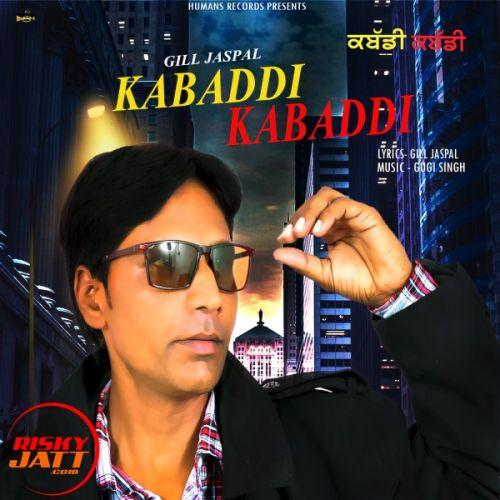 Kabaddi Kabaddi Gill Jaspal Mp3 Song Download