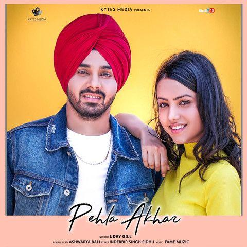 Pehla Akhar Uday Gill Mp3 Song Download