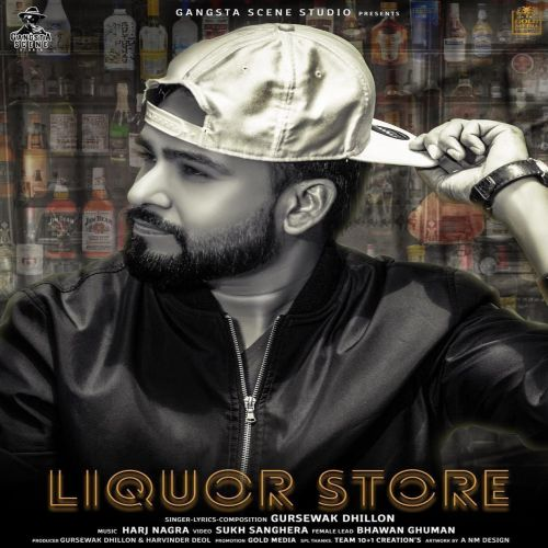 Liquor Store Gursewak Dhillon Mp3 Song Download