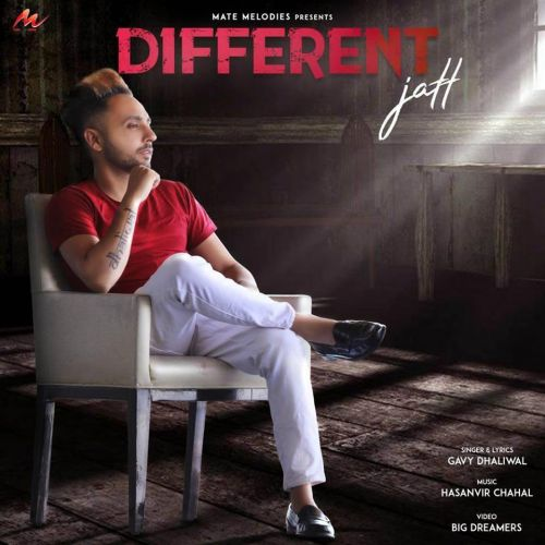 Different Jatt Gavy Dhaliwal Mp3 Song Download