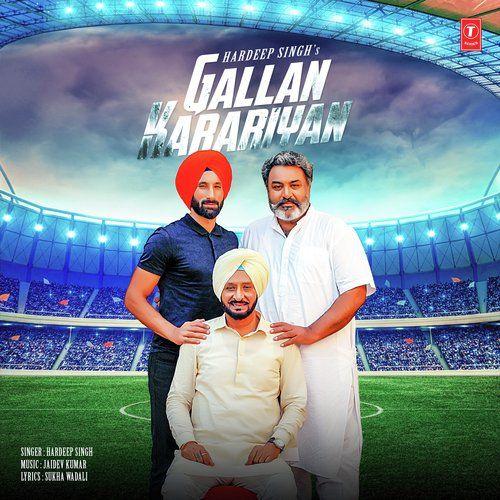 Gallan Karariyan Hardeep Singh Mp3 Song Download