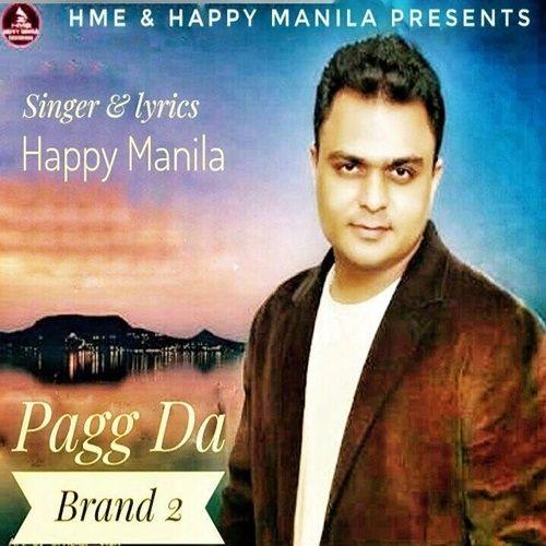 Pagg Da Brand 2 Happy Manila Mp3 Song Download
