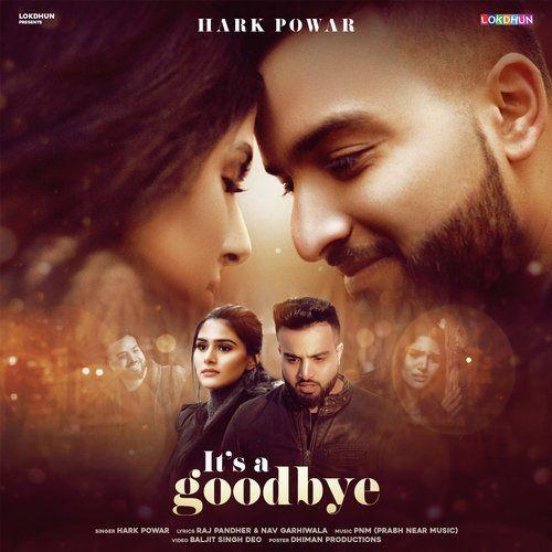 Its a Goodbye Hark Powar Mp3 Song Download