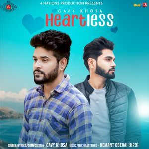 Heartless Gavy Khosa Mp3 Song Download