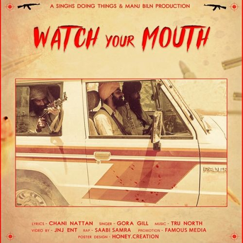 Watch Your Mouth Gora Gill, Chani Nattan Mp3 Song Download