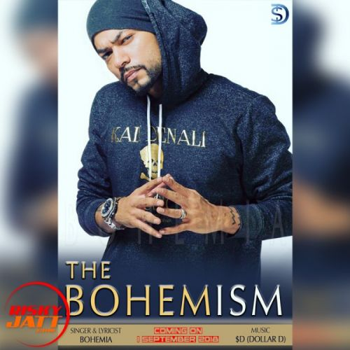 The Bohemism Bohemia, Dollar D Mp3 Song Download