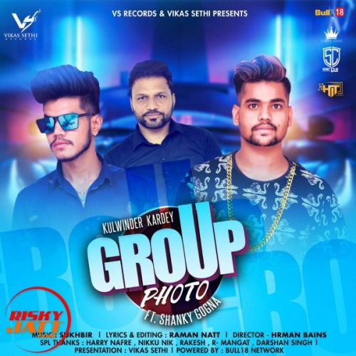 Group Photo Kulwinder Kardey, Shanky Gogna Mp3 Song Download