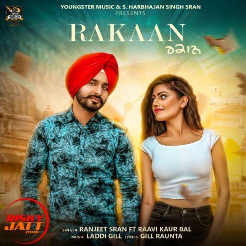 Rakaan Ranjeet Sran, Raavi Kaur Bal Mp3 Song Download