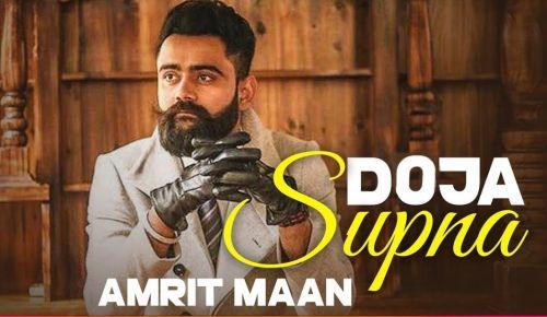 Doja Supna Amrit Maan Mp3 Song Download