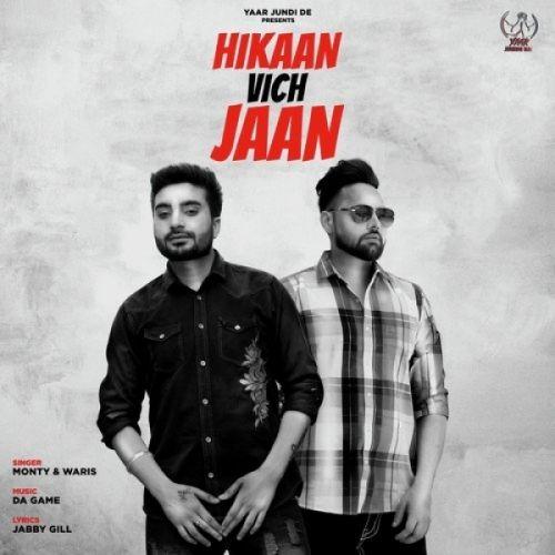 Hikaan Vich Jaan Monty, Waris Mp3 Song Download