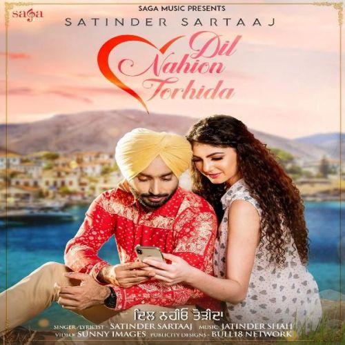 Dil Nahion Torhida Satinder Sartaaj Mp3 Song Download