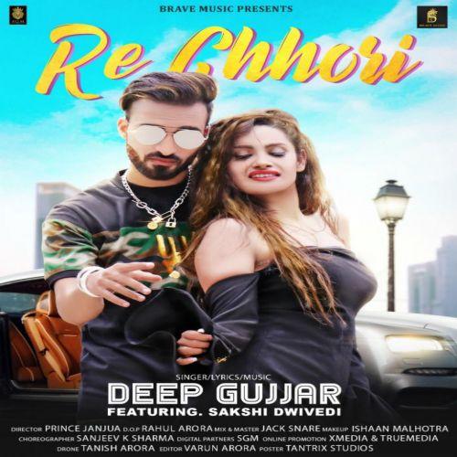 Re Chhori Deep Gujjar Mp3 Song Download