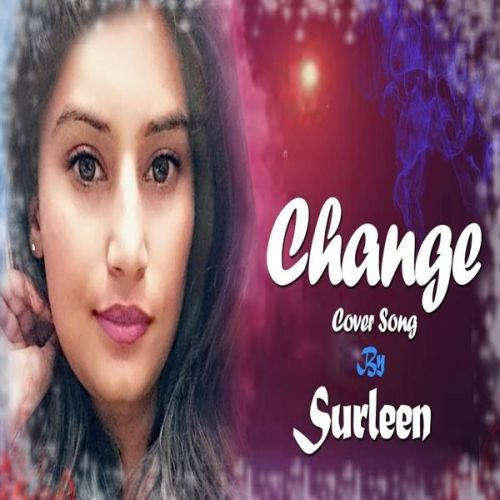 Change Surleen Mp3 Song Download