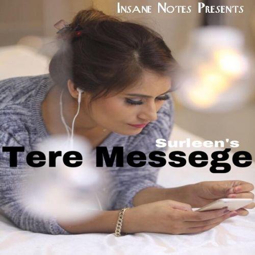 Tere Messege Surleen Mp3 Song Download
