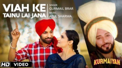 Viah Ke Tainu Le Jaana Gurmail Brar Mp3 Song Download