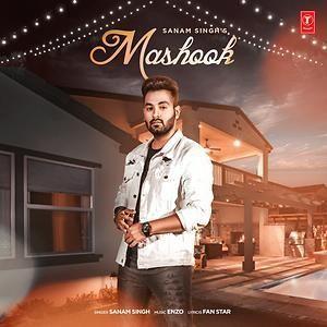 Mashook Sanam Singh Mp3 Song Download
