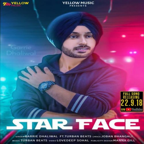 Star Face Garrie Dhaliwal Mp3 Song Download