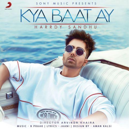 Kya Baat Ay Harrdy Sandhu Mp3 Song Download