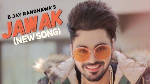Jawak B Jay Randhawa Mp3 Song Download