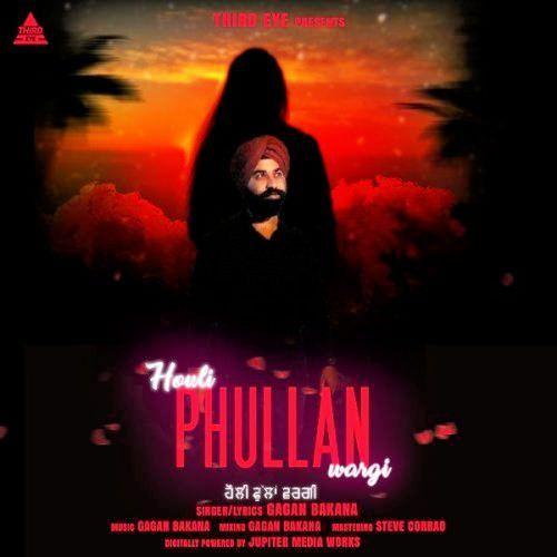 Houli Phullan Wargi Gagan Bakana Mp3 Song Download