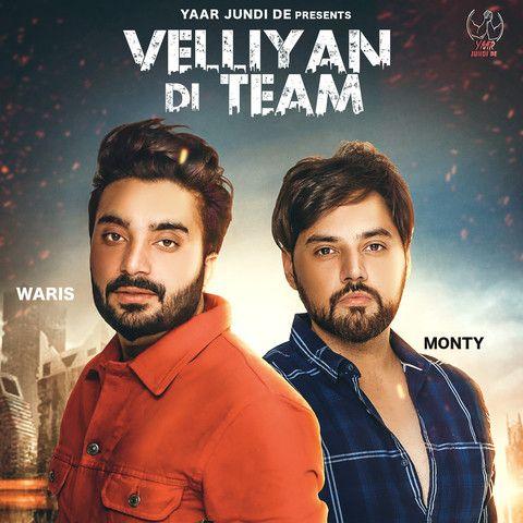 Velliyan Di Team Monty Waris Mp3 Song Download