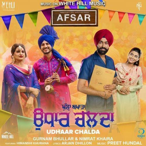 Udhaar Chalda (Afsar) Gurnam Bhullar, Nimrat Khaira Mp3 Song Download