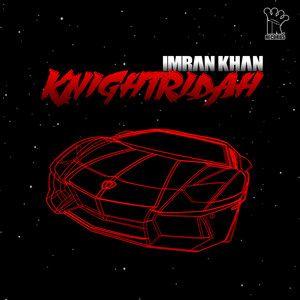 Knightridah Imran Khan Mp3 Song Download