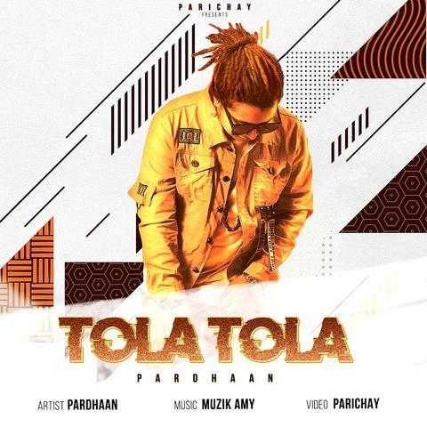 Tola Tola Pardhaan Mp3 Song Download