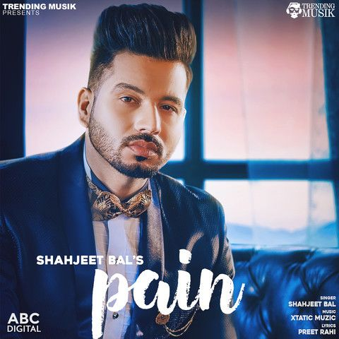 Pain Shahjeet Bal Mp3 Song Download