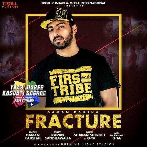 Fracture (Yaar Jigree Kasooti Degree) Daman Kaushal Mp3 Song Download