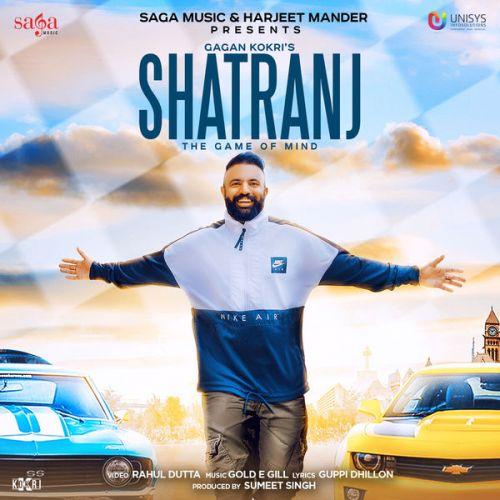 Shatranj Gagan Kokri Mp3 Song Download