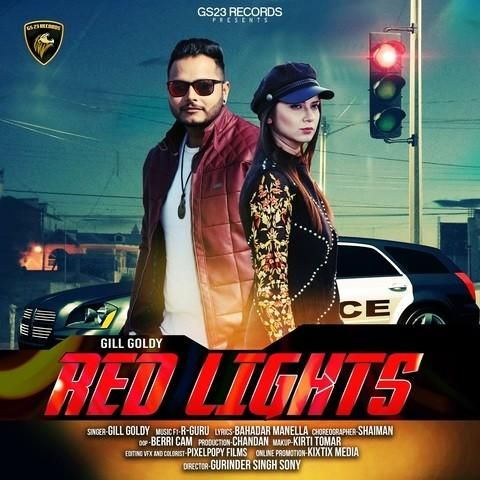 Red Lights Gill Goldy Mp3 Song Download