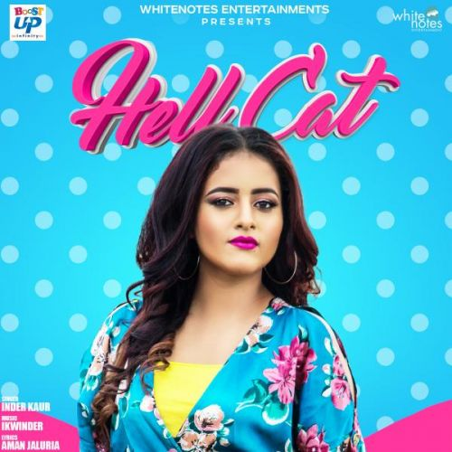 Hell Cat Inder Kaur Mp3 Song Download