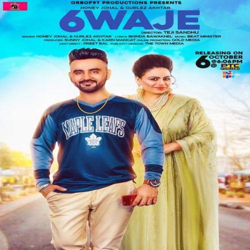 6 Waje Honey Johal, Gurlej Akhtar Mp3 Song Download