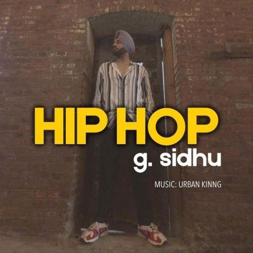 Hip Hop G Sidhu Mp3 Song Download