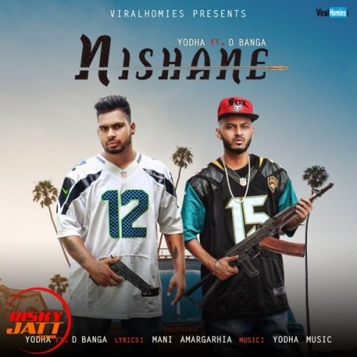 Nishane Yodha, D Banga Mp3 Song Download